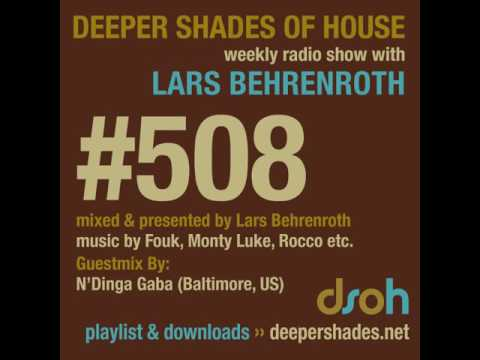 Deeper Shades Of House #508 - guest mix by N'Dinga Gaba - DEEP SOULFUL HOUSE