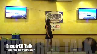 EnspirED Talk - You Are What You Eat
