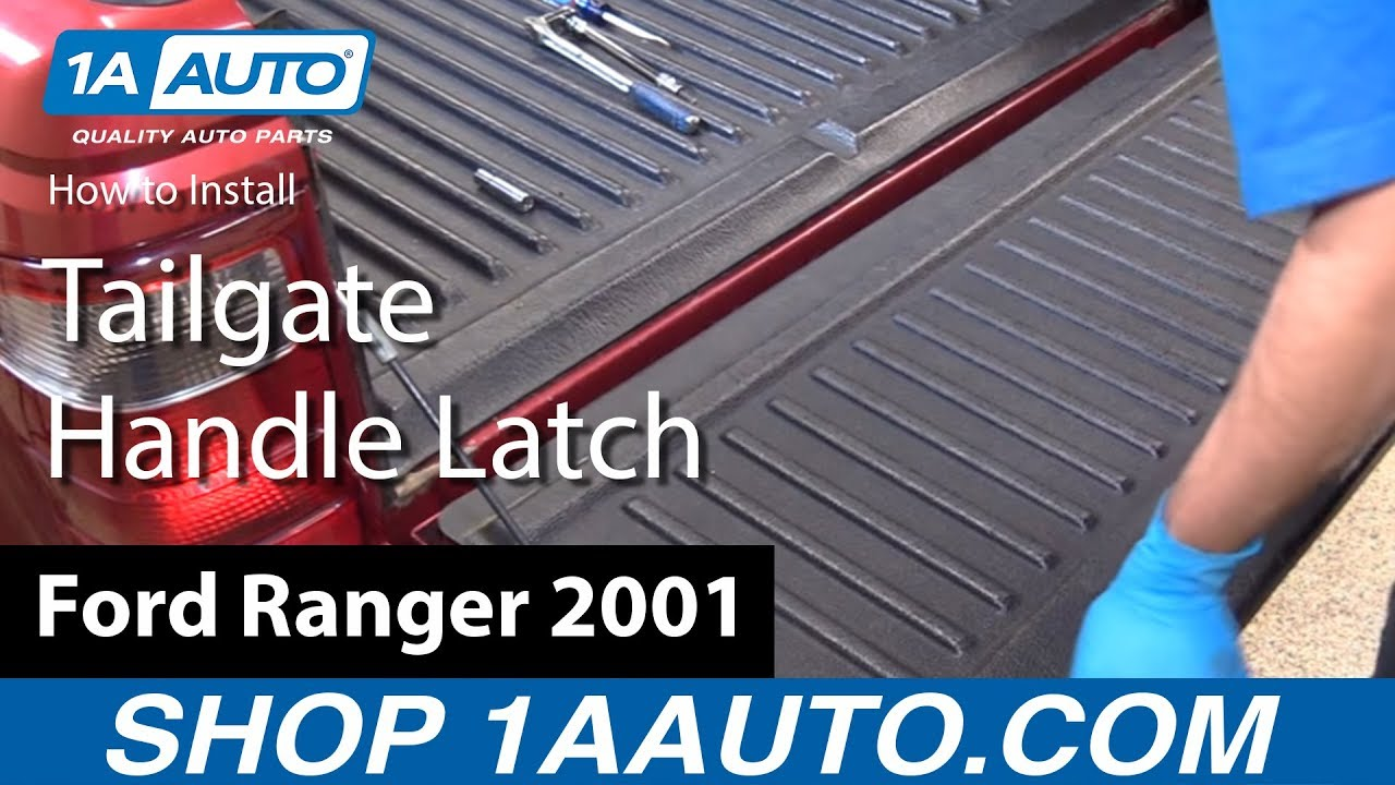 How To Replace Tailgate Handle Latch Mechanism 98 12 Ford Ranger