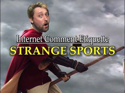Internet Comment Etiquette: 'Strange Sports'