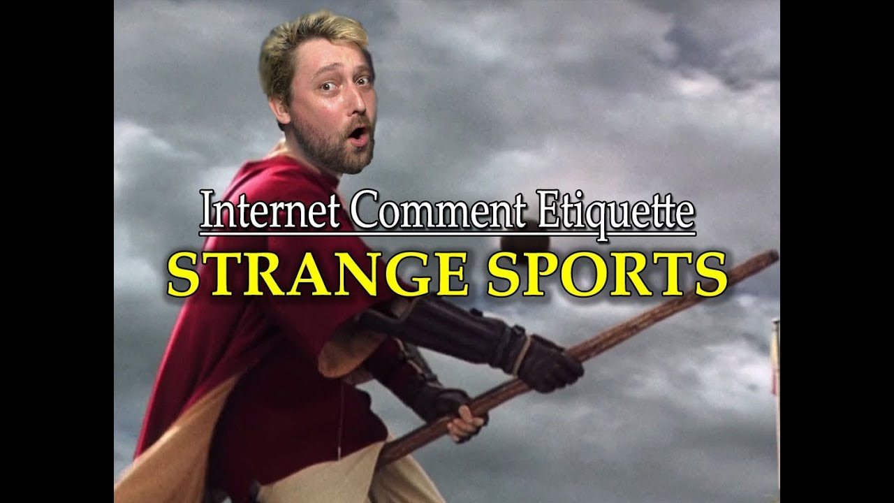 "Internet Comment Etiquette: ""Strange Sports"" - YouTube"