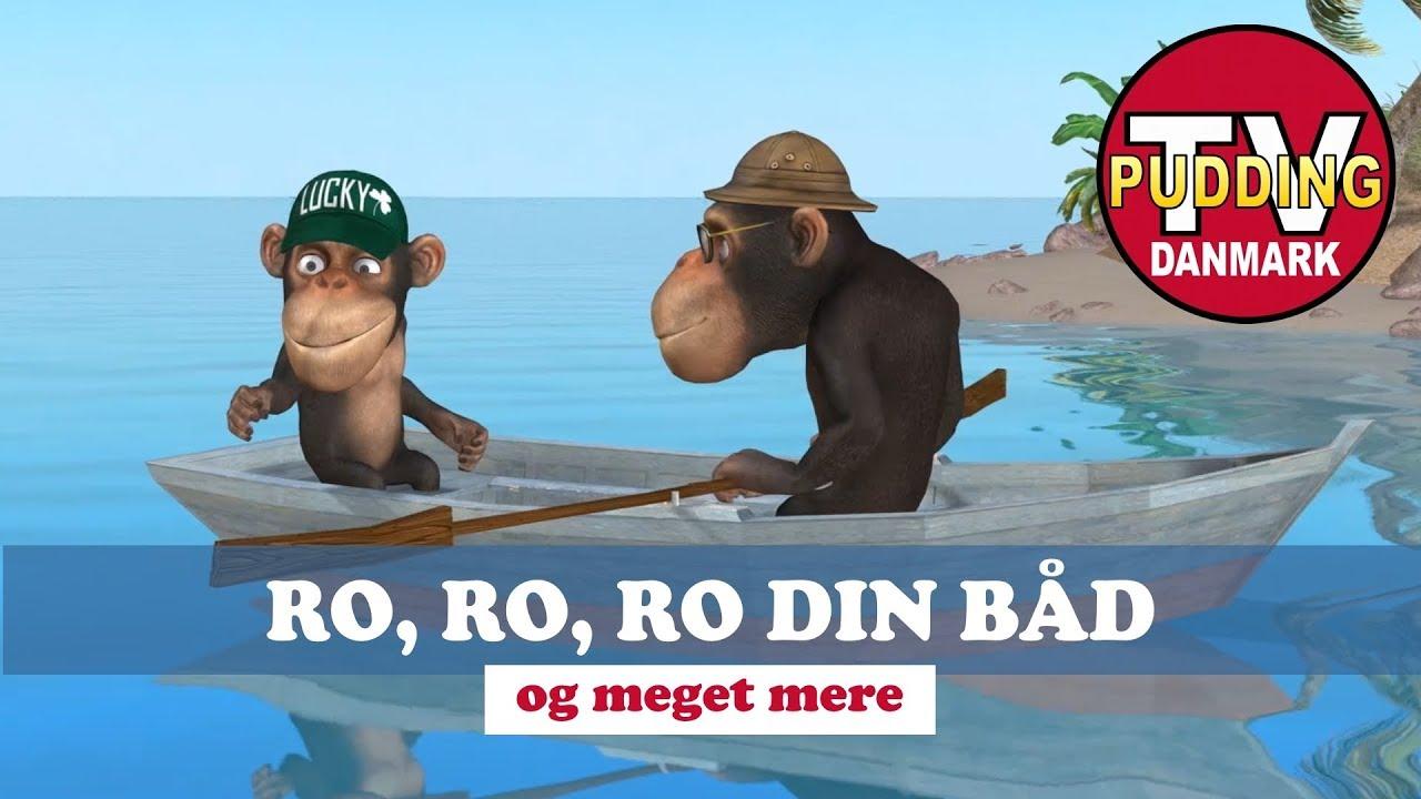 Ro, ro, ro din båd - og meget mere | Danske børnesange