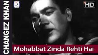 Mohabbat Zinda Rehti Hai -  Mohd Rafi - Changez Khan - Prem Nath