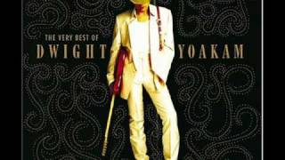 Dwight Yoakam - 1000 Miles From Nowhere