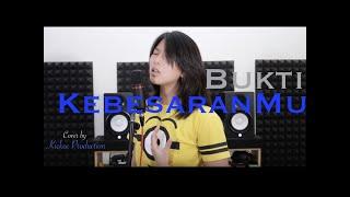 Gambar cover NDC Worship - Bukti KebesaranMu (cover) by Debi and Kickee