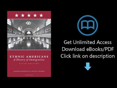 Download Ethnic Americans: A History of Immigration [P.D.F]