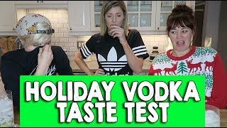 HOLIDAY VODKA TASTE TEST ft HANNAH & MAMRIE // Grace Helbig
