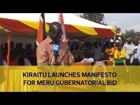 Kiraitu launches manifesto for Meru gubernatorial bid