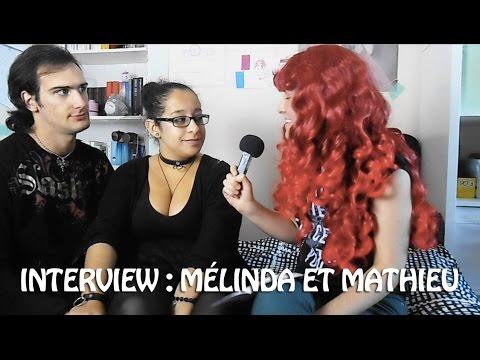 Interview de couple Mélinda et Mathieu