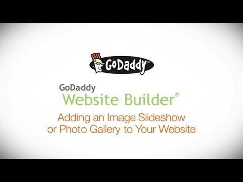 GoDaddy How-to - Adding Slideshows & Photo Galleries To Your Website Builder Site
