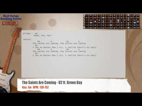The Saints Are Coming - U2 ft. Green Day Guitar Backing Track with chords and lyrics