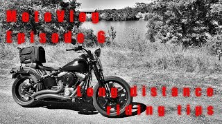Long distance riding tips - MotoVlog Ep. 6