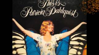 Patricia Dahlquist - Keep Our Love Alive (Stereo)
