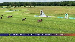 Yvelines | L'hippodrome de Rambouillet, un site historique et plébiscité