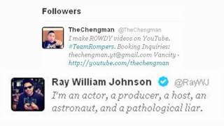 TheChengman and Ray William Johnson Following me on Twitter!