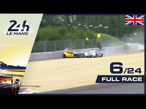 🇬🇧 REPLAY - Race Hour 6 - 2019 24 Hours Of Le Mans