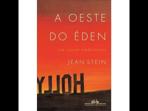 """Quem gosta de Hollywood precisa ler """"A Oeste do Éden"""""""
