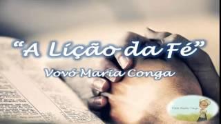 A lição da fé - Vovó Maria Conga (CRC 2014)