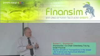 Robert L. Grossman Shareholder; Co-Chair Greenberg Traurig, Israel Practice בכנס ביומד בפיננסים