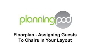 Event Seating Chart Software - Assigning Guests To Chairs - Planning Pod