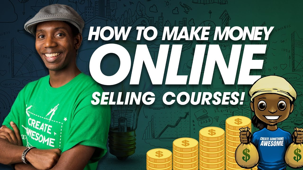 How to make money online selling online courses youtube for How to make and sell