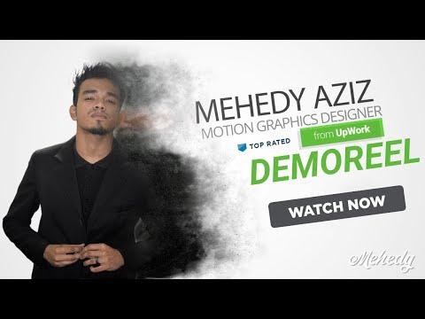 Mehedy Aziz -Motion Graphics Designer from Upwork Demoreel 2018