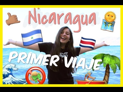 VIAJE A NICARAGUA | MI PRIMER VIAJE FUERA DEL PAIS | #CelesVlogs