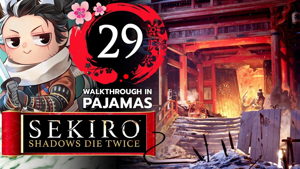 ศาสตร์แห่งการเริ่มต้นแล้วเริ่มต้นอีก @ สงครามรอบปราสาทอาชินะ l Sekiro ทั้งชุดนอน #29