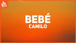Camilo, El Alfa - BEBÉ (Letra)