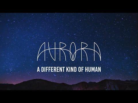 AURORA - A Different Kind of Human (Sub. Español)
