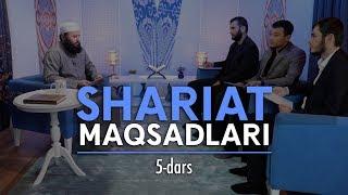 Shariat maqsadlari | Shayx Sodiq Samarqandiy | #5
