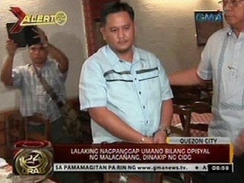 Lalaking nagpanggap umanong pinsan ni PNoy at opisyal ng malacañang, dinakip ng CIDG