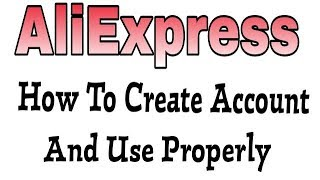 How To Use AliExpress And Create Make A Account in AliExpress - Smarter Shopping, Better Living