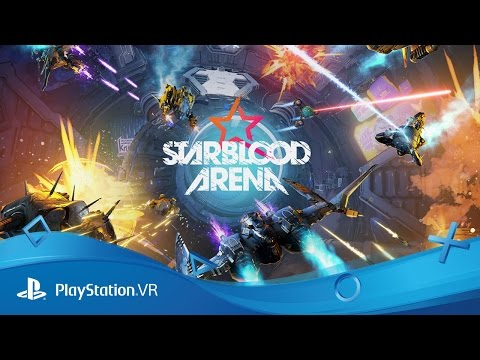 Starblood Arena | PSX 2016 Reveal Trailer | PS VR