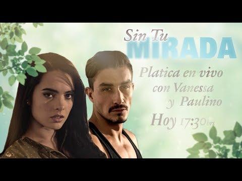 ¡Revive la transmisión en vivo con Paulessa! |Sin tu Mirada |Televisa