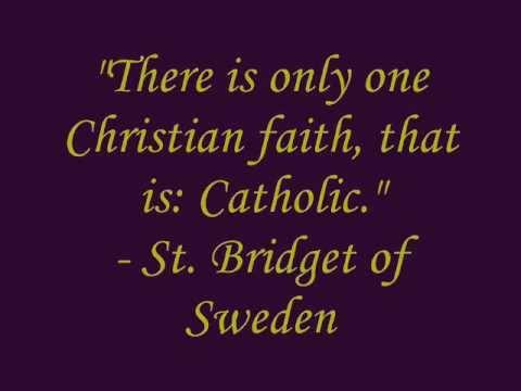 Catholic Teaching, Quotes of the Saints - Part 1/4