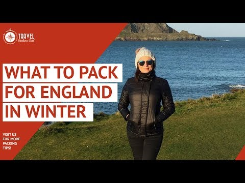 What To Pack For England In Winter