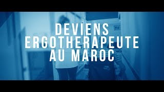 Deviens ergothérapeute au Maroc | Reportage (FR)