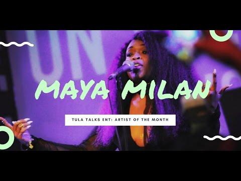 Artist of the month: Maya Milan