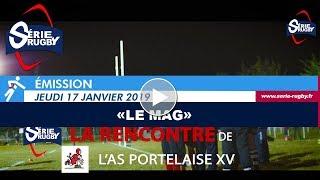 Série Rugby #LeMag - Jeudi 17 Janvier 2019