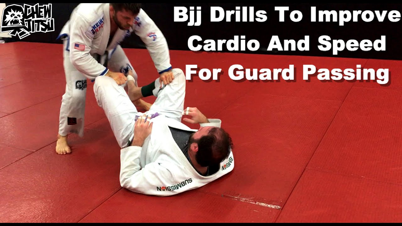 Bjj Drills To Improve Cardio And Speed For Guard Passing