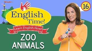 Zoo Animals  - English Time!