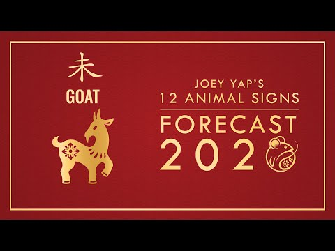 2020 Animal Signs Forecast: GOAT [Joey Yap]