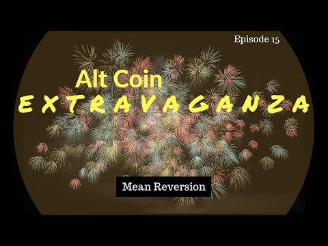 alt-coin-extravaganza:-episode-15---mean-reversion