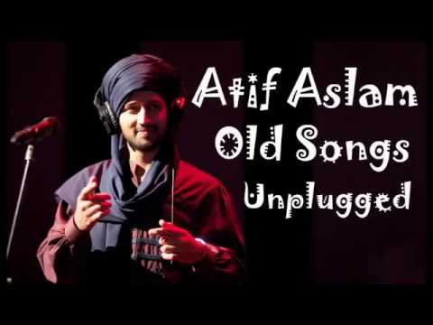 Atif Aslam Old Songs Unplugged