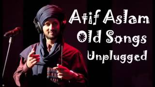 Download Atif Aslam Old Songs Unplugged