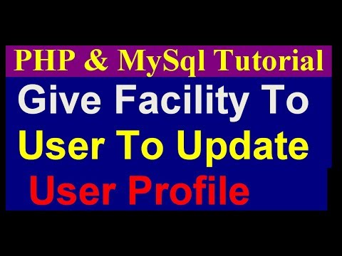 How To Update User Profile - Php Mysql Project Tutorial- part 7