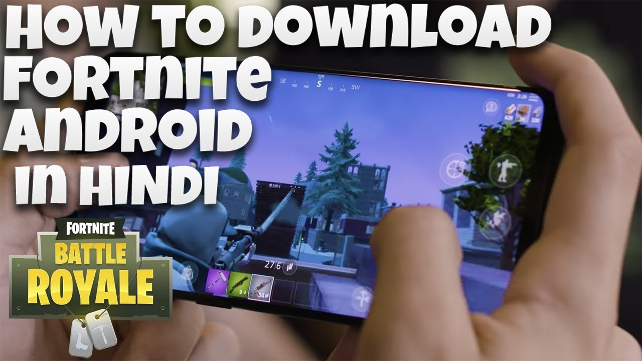 How to download Fortnite on Android in Hindi | Fortnite Battle Royale  Android