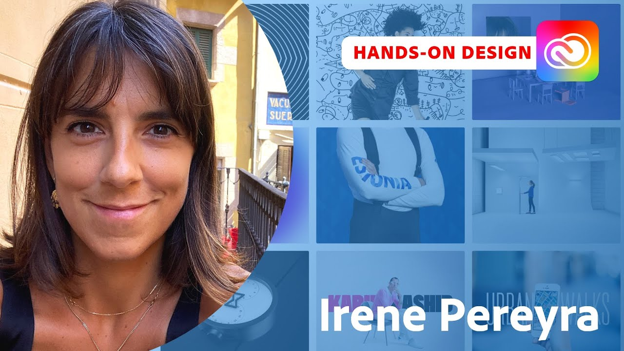 Hands-On Design With Irene Pereyra, From Junior Designer to Own Studio | Adobe Live