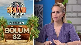 Survivor Panorama 2.Sezon | 82.Bölüm